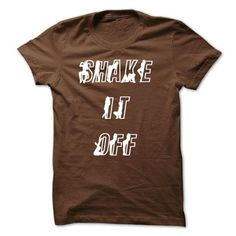 Shake it off sexy T-Shirts, Hoodies (19$ ==►► Shopping Here!)