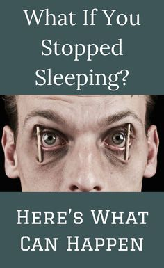 #What If You #Stopped #Sleeping? Here's What Can #Happen April 10, How To Get Sleep, Asdf, Magic Tricks, Gossip, Shit Happens, Humor, News, Cheer