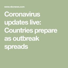 Coronavirus updates live: Countries prepare as outbreak spreads Survival Life Hacks, Survival Food, Survival Skills, Disaster Preparedness, News Health, Cruise, Learning, Country, Spreads