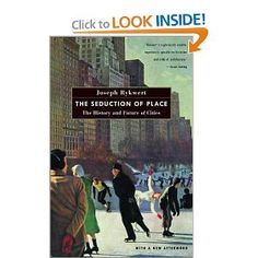 21 best books of possible interest images on pinterest book show the seduction of place the history and future of the city by joseph rykwert fandeluxe Choice Image