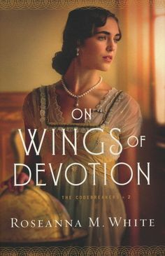 """Read """"On Wings of Devotion (The Codebreakers Book by Roseanna M. White available from Rakuten Kobo. All of England thinks Phillip Camden a monster--a man who deliberately caused the deaths of his squadron. But as nurse A. Sylvester Stallone, Historical Romance, Historical Fiction, Christian Fiction Books, White Books, Fiction Writing, Black Heart, Camden, Great Books"""