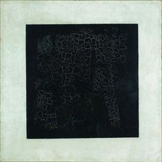 "Kazimir Malevich Black Square 1913.  A good article to read about this art is ""Five Ways to Look at Malevich's Black Square,""  by Susan Holtham."