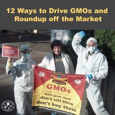 Monsanto's toxic chemicals are saturating the planet. It's bad for the environment, and it's bad for us. Ready to rid the world of toxic pesticides and GMOs? Check out these 12 ways we can drive GMOs and Roundup off the Market!  #MonsantoMakesUsSick #MillionsAgainstMonsanto #LabelGMOs #RightToKnow #Health #BanGlyphosate