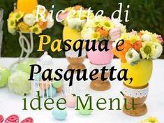 Ricette di Pasqua e Pasquetta, idee menu Tantissimi auguri di una serena Pasqua a tutti voi... http://blog.giallozafferano.it/cucinaconamelia/ricette-di-pasqua-e-pasquetta-idee-menu/