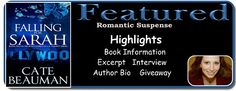 Laurie's Non-paranormal Thoughts and Reviews: Falling For Sarah by Cate Beauman: Interview and Excerpt