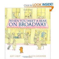 When You Meet a Bear on Broadway (Melanie Kroupa Books) [Hardcover]  Amy Hest (Author), Elivia Savadier (Illustrator)