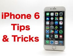 37 iPhone 6 Tips & Tricks Master your new iPhone with these iPhone 6 tips & tricks.