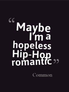 quote music hip hop rap quotes lyrics hip-hop Common real hip hop rap music the believer no i.d. No ID the dreamer the dreamer the believer ...