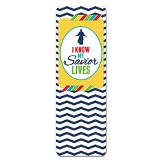 I Know My Savior Lives Primary 2015 Theme Bookmark