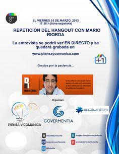 Este viernes repetimos el prometido hangout con Mario Riorda en: http://www.piensaycomunica.com/viernes-15-de-marzo-a-las-1730-repeticion-del-hangout-con-mario-riorda/#.UUDFfRyQWSo #compol #Soluntia #Govermentia