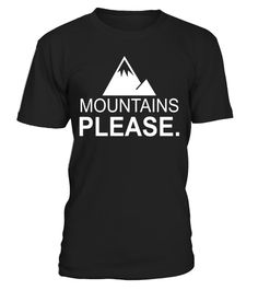 """# Mountains Please Funny Outdoor T-Shirt .  Special Offer, not available in shops      Comes in a variety of styles and colours      Buy yours now before it is too late!      Secured payment via Visa / Mastercard / Amex / PayPal      How to place an order            Choose the model from the drop-down menu      Click on """"Buy it now""""      Choose the size and the quantity      Add your delivery address and bank details      And that's it!      Tags: Outdoors, nature, mountain climbing…"""