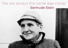 Gertrude Stein   16 Profound Literary Quotes About Getting Older