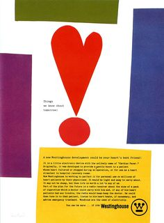 A Cardiac Pacer your heart's best friend Westinghouse ad 1961 Paul Rand Page Layout Design, Typography Love, Modern Graphic Design, Graphic Designers, Print Advertising, Grafik Design, Packaging, Editorial Design, Graphic Illustration
