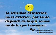 Nuestra felicidad depende de nosotros...