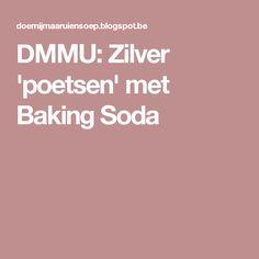 DMMU: Zilver 'poetsen' met Baking Soda