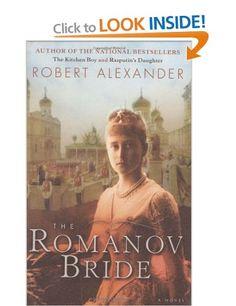 Romanov Bride, the: Amazon.co.uk: Robert Alexander: Books