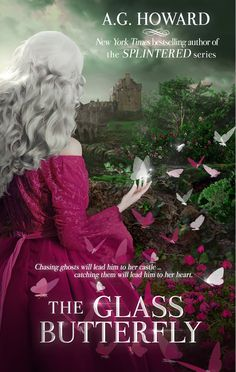 Exclusive cover reveal and excerpt: 'The Glass Butterfly' by A.G. Howard | Happy Ever After    AUGUST 15, 2018!!!!!!!!!!