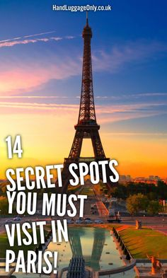 14 Fantastic Secret Spots You Have To See In Paris - Hand Luggage Only - Travel, Food & Home Blog
