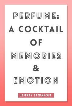 Perfume Quote by Jeffrey Stepakoff.