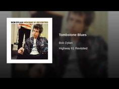 Provided to YouTube by Sony Music Entertainment Tombstone Blues · Bob Dylan / Bob Dylan Highway 61 Revisited ℗ Originally released 1965. All rights reserved ...