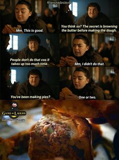 Game of Thrones: Frey pies anyone? Funny humour meme, Arya Stark and Hot Pie