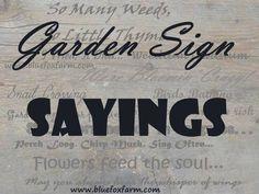 Garden Sign Sayings...