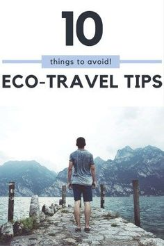 10 things to avoid for an eco-travellers. Learn some easy alternatives to help you travel more eco-friendly and to have an authentic experience while travelling. Learn more about responsible tourism at www.grassrootsnomad.com