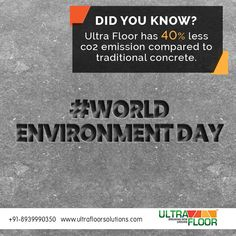 Ultra floor solution's concrete floors are emissions are reduced by We do our part in saving our World Environment Day, Industrial Flooring, Concrete Floors, Over The Years, Did You Know, Earth, Concrete Floor, Mother Goddess