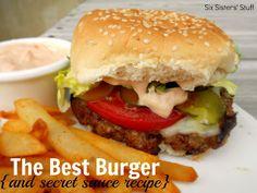 The Best Hamburger Recipe (and amazing secret sauce) | Six Sisters' Stuff