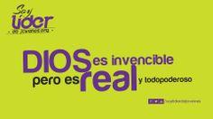 Dios es invencible, pero es real y todopoderoso… #soyliderdejovenes  www.soyliderdejovenes.org