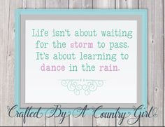 Life isnt about waiting for the sorm to pass, dance in the rain, Svg, Digital design, cut file, yeti decal, cuttable, Silhouette, Cricut by CraftsByACountryGirl on Etsy