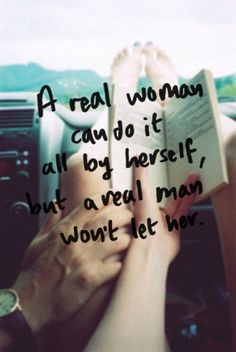 Real woman? Check. Waiting for the real man.