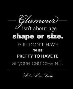 Glamour- anyone can create it.