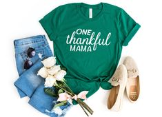 One Thankful Mama, Thanksgiving Shirt, Mama Shirt, Fall Shirt, Holiday Shirt, Thankful Shirt, Mom Shirt, Thanksgiving Gifts, Grateful Shirt  #thankful #thanksgivingshirts #thanksgiving #thankfulmother #falloutfits Being Human Shirts, Gifts For New Moms, First Mothers Day Gifts, Gifts For Wife, Pregnancy Announcement Shirt, Mama Shirt, Fall Shirts, Mom Humor, Teacher Shirts
