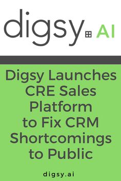 Digsy Launches CRE Sales Platform to Fix CRM Shortcomings to Public http://blog.digsy.ai/2017/04/12/digsy-launches-sales-development-software/