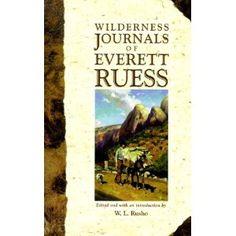 The Wilderness Journals of Everett Ruess