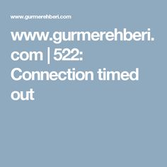 www.gurmerehberi.com | 522: Connection timed out