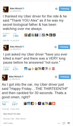 That Uber driver is me. I was that Uber driver lol.