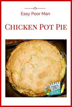 Easy Poor ManChicken Pot Pie