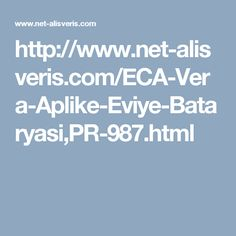 http://www.net-alisveris.com/ECA-Vera-Aplike-Eviye-Bataryasi,PR-987.html