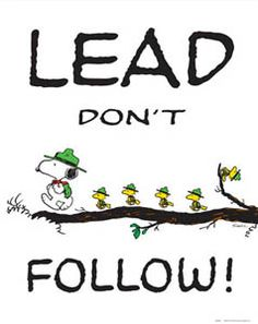 LEAD DON'T FOLLOW Snoopy & Woodstock Poster Print - Classic Peanuts Boy Scouts comic art by Cha