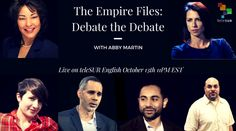 Abby Martin and her panelists will be discussing the Debate immediately after it finishes