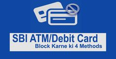 SBI ATM/Debit Card Kaise Block Kare – 4 Methods