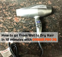 How To Go from Wet to Dry Hair in 10 Minutes with Conair Pro 3Q #heartmyhair #collectivebias #ad