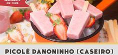 Picolé Danoninho (Caseiro) – Receitas de Minuto EXPRESS #184