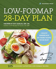 Low-Fodmap 28-Day Plan: A Healthy Cookbook with Gut-Frien...