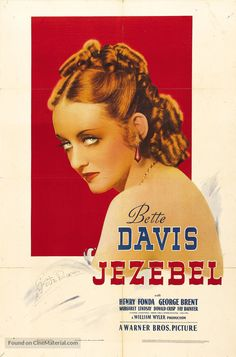 Jezebel movie 1938 Henry Fonda, Bette Davis and George Brent. This is one of my favorite movies with Bette Davis Old Movie Posters, Classic Movie Posters, Cinema Posters, Classic Movies, Film Posters, Vintage Posters, Old Movies, Vintage Movies, George Brent