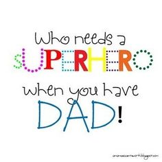 The darling Father's Day ideas are killing me! I'm especially loving the Father's Day printables. They are such an easy gift to give! Fathers Day Quotes, Fathers Day Crafts, Happy Fathers Day, Dad Quotes, Qoutes, Quotable Quotes, Girl Quotes, Quotations, Super Papa