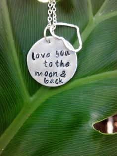 """love you to the moon and back"" necklace by Metallic Kreations  www.etsy.com/shop/metallickreations"