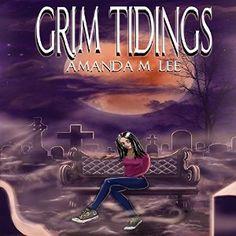 Grim Tidings: Aisling Grimlock, Book 1